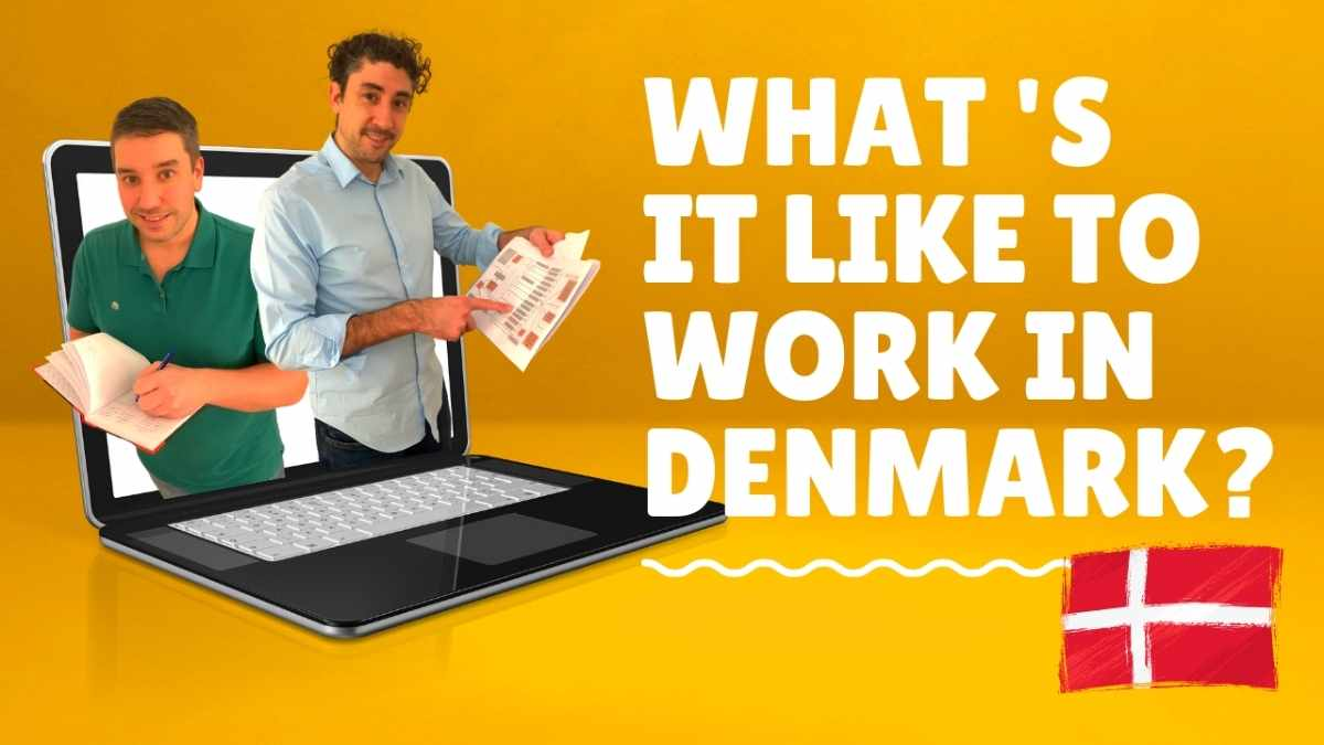 What is it Like to Work in Denmark?
